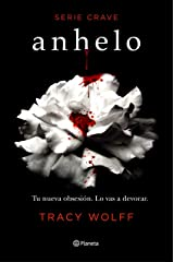 Anhelo (Serie Crave 1) (Spanish Edition) Kindle Edition
