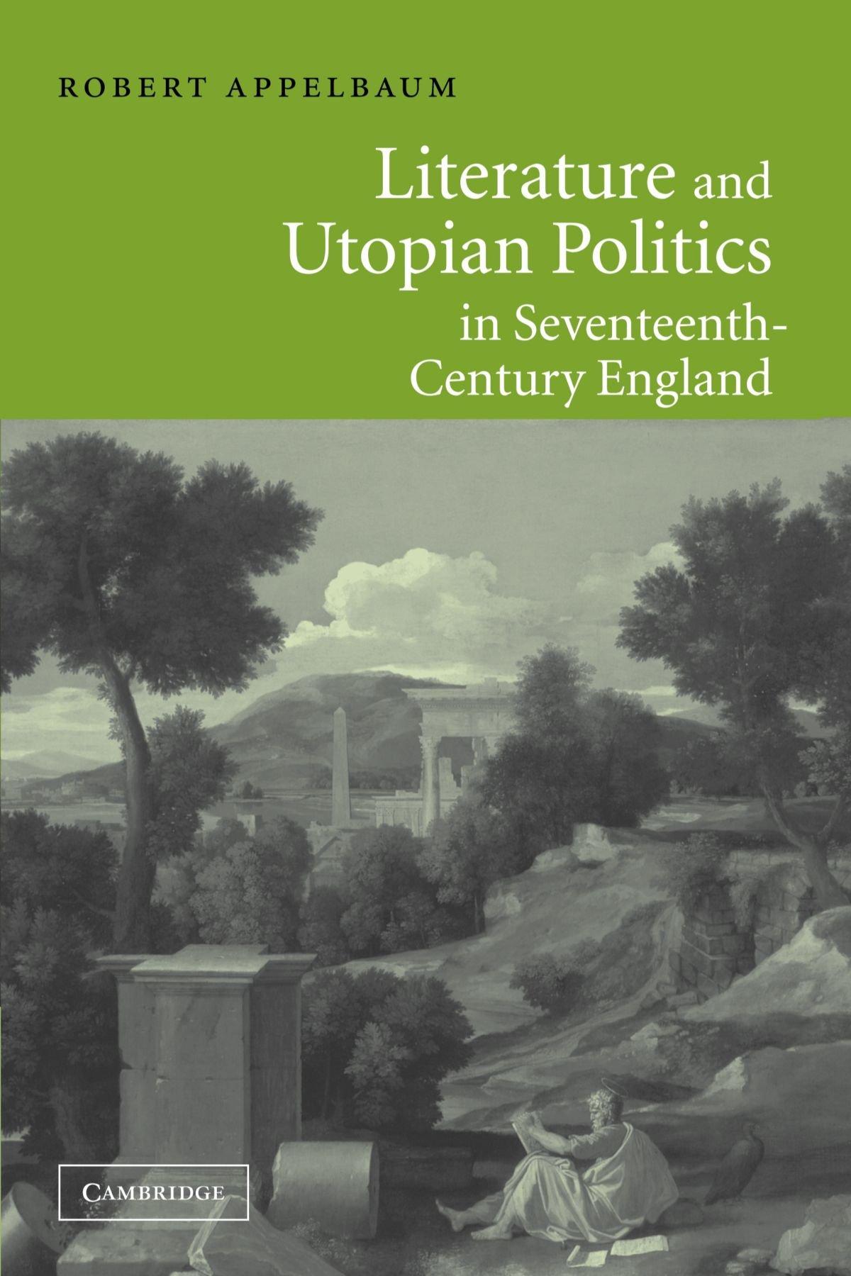 Literature and Utopian Politics in Seventeenth-Century England pdf epub