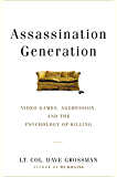 Assassination Generation: Video Games, Aggression, and the Psychology of Killing