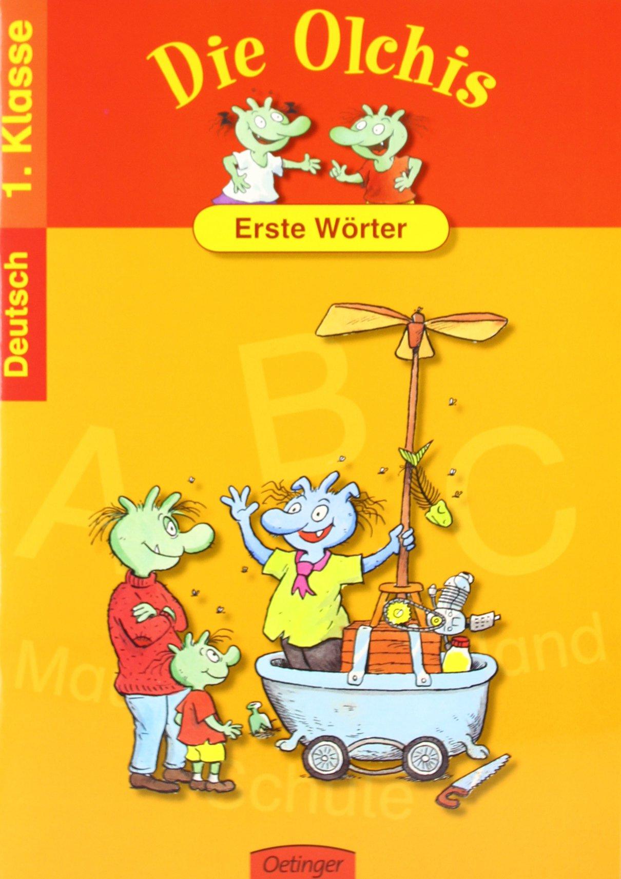 Die Olchis Erste Wörter: Spielend leicht lernen - Deutsch 1. Klasse