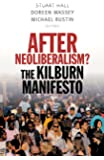 After Neoliberalism?: The Kilburn Manifesto