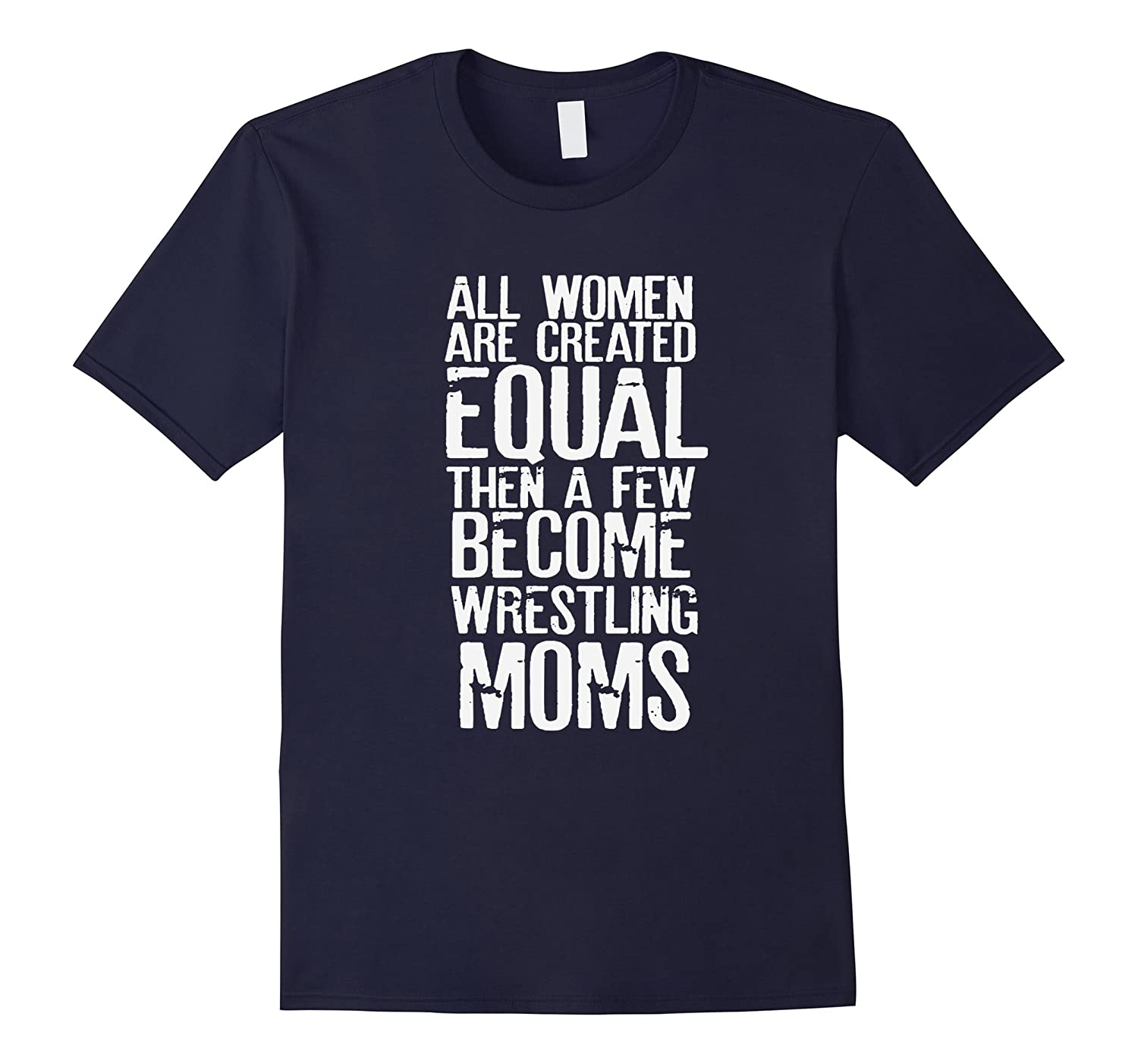 Wrestling Mom Funny Sayings T-Shirt For Women Great Gifts-BN