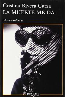 Muerte me da, La (Coleccion Andanzas) (Spanish Edition)