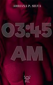 03:45 AM