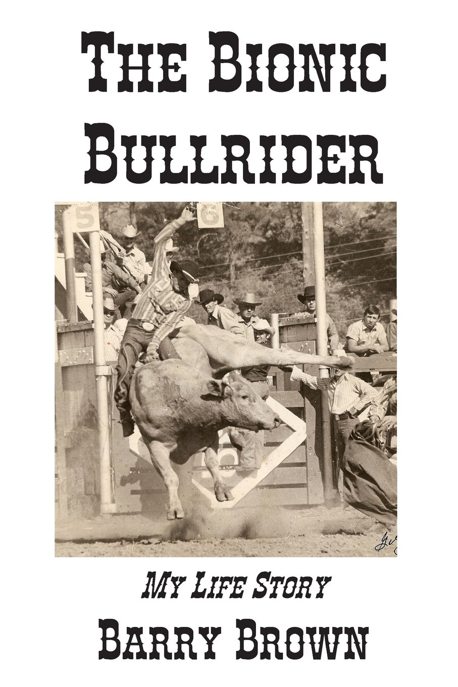 The Bionic Bullrider pdf epub