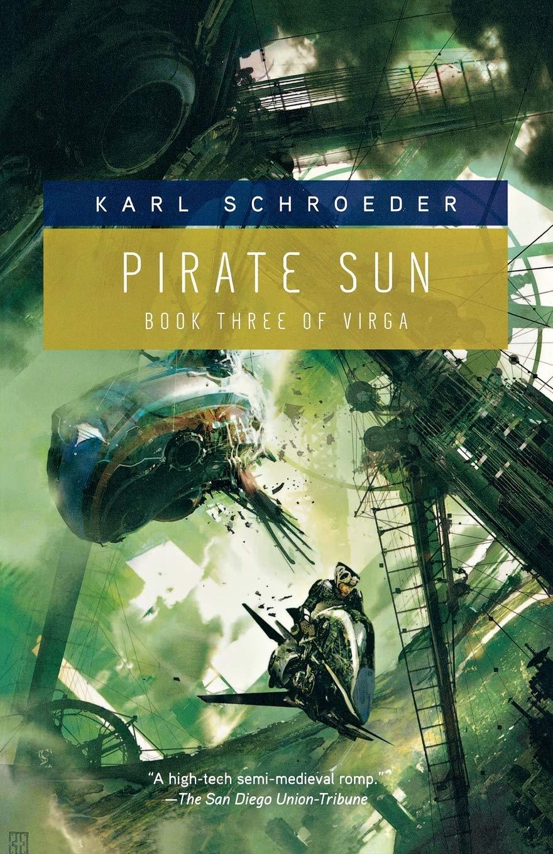 Pirate Sun Virga 3 By Karl Schroeder
