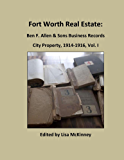City Property, 1914-1916 (Fort Worth Real Estate: Ben F. Allen & Sons Business Records)