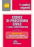 Codice di procedura civile e leggi complementari: Edizione 2017 Collana Vigenti