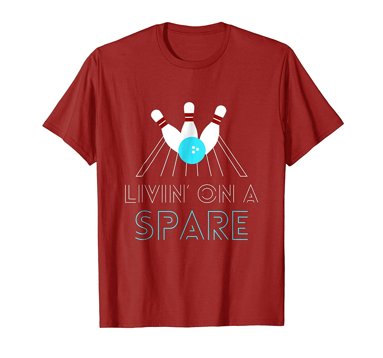 3ecfca86 Funny Bowling T Shirt | Livin on a Spare-Teechatpro – Teechatpro.com
