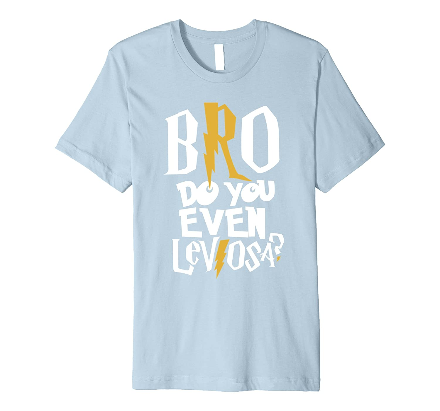 Bro Do You Even LeviosA White Premium 2 Funny T-shirt