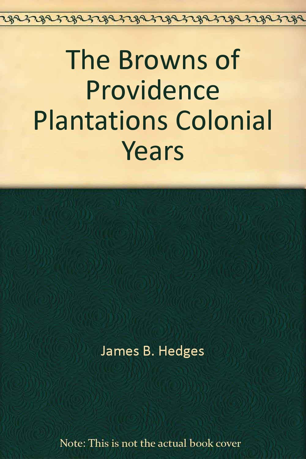 The Browns of Providence Plantations: Colonial Years pdf