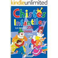CHISTES INFANTILES (Adivinanzas y Chistes nº 11)