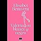 Valeria en blanco y negro (Saga Valeria 3) (Spanish Edition)