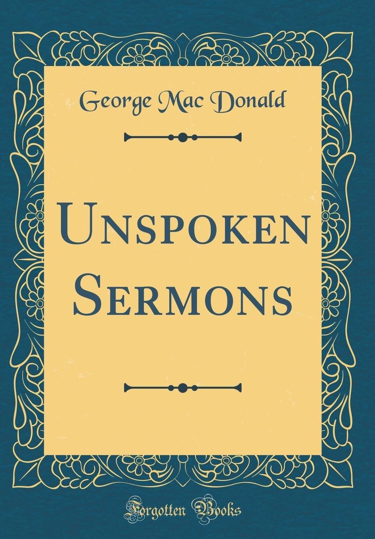 Download Unspoken Sermons (Classic Reprint) ebook