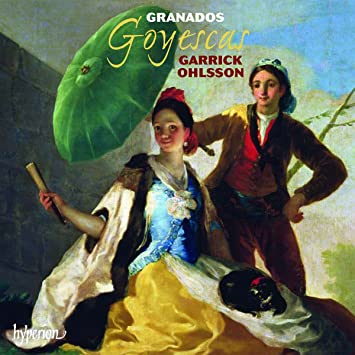 Garrick Ohlsson, Enrique Granados, None - Granados: Goyescas - Amazon.com Music