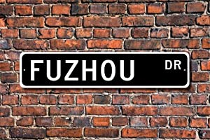 Funny Metal Sign Vintage Gift, Fuzhou Visitor, China City, Fuzhou Native, Fuzhou Souvenir, Aluminum Sign Wall Art Decor Metal Sign,Public Sign,Decoration Sign 4x18 Inches