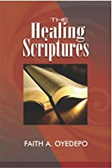 The Healing Scriptures Kindle Edition