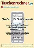 """Casio Classpad 400 Fachbuch """"kompakt"""", Fachbuch zum leichten Einstieg …"""
