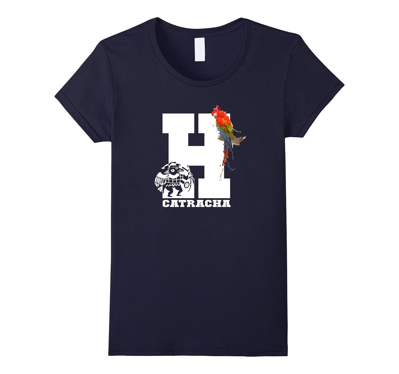 Womens Honduras T-Shirt Guara Catracha Mujer shirt Camiseta RP-CL