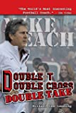 Double T - Double Cross - Double Take: The Firing of Coach Mike Leach by Texas Tech University