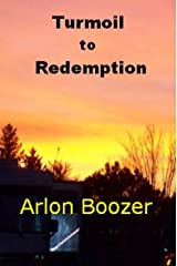 Turmoil to Redemption Kindle Edition