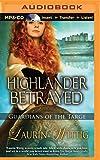 Highlander Betrayed (Guardians of the Targe)