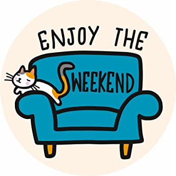 Image result for cute weekend images