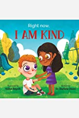 Right Now, I Am Kind Paperback