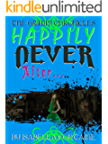 Happily Never After (The Grimm Chronicles Book 2)