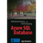 Administering and Developing Azure SQL Database