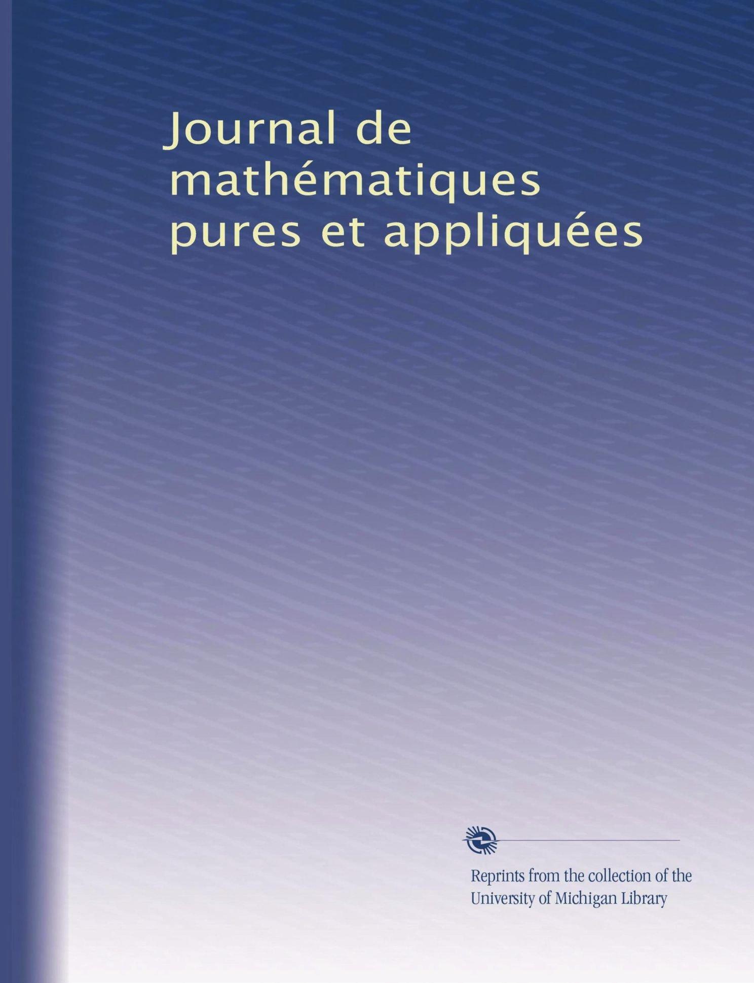 Journal de mathématiques pures et appliquées (Volume 22) (French Edition) pdf epub