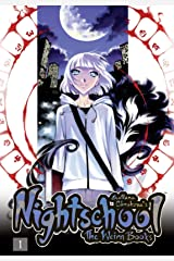 Nightschool Vol. 1: The Weirn Books Kindle Edition