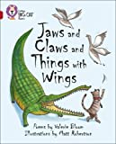 Jaws and Claws and Things with Wings: Band 14/Ruby (Collins Big Cat)