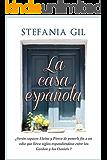 La casa española: Intriga, romance y aristocracia en la Costa del Sol (Spanish Edition)