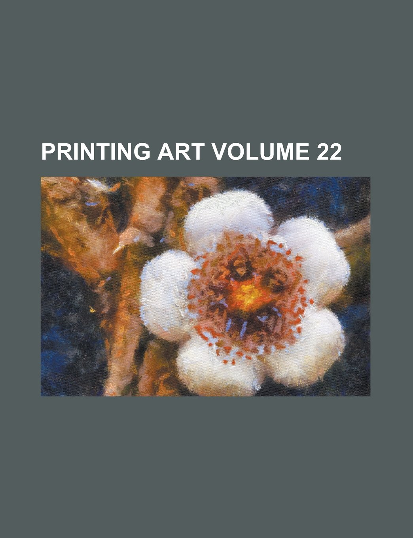 Download Printing Art Volume 22 ebook