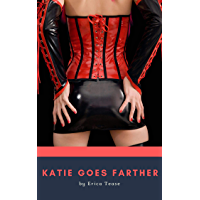 Katie Goes Farther (English Edition)