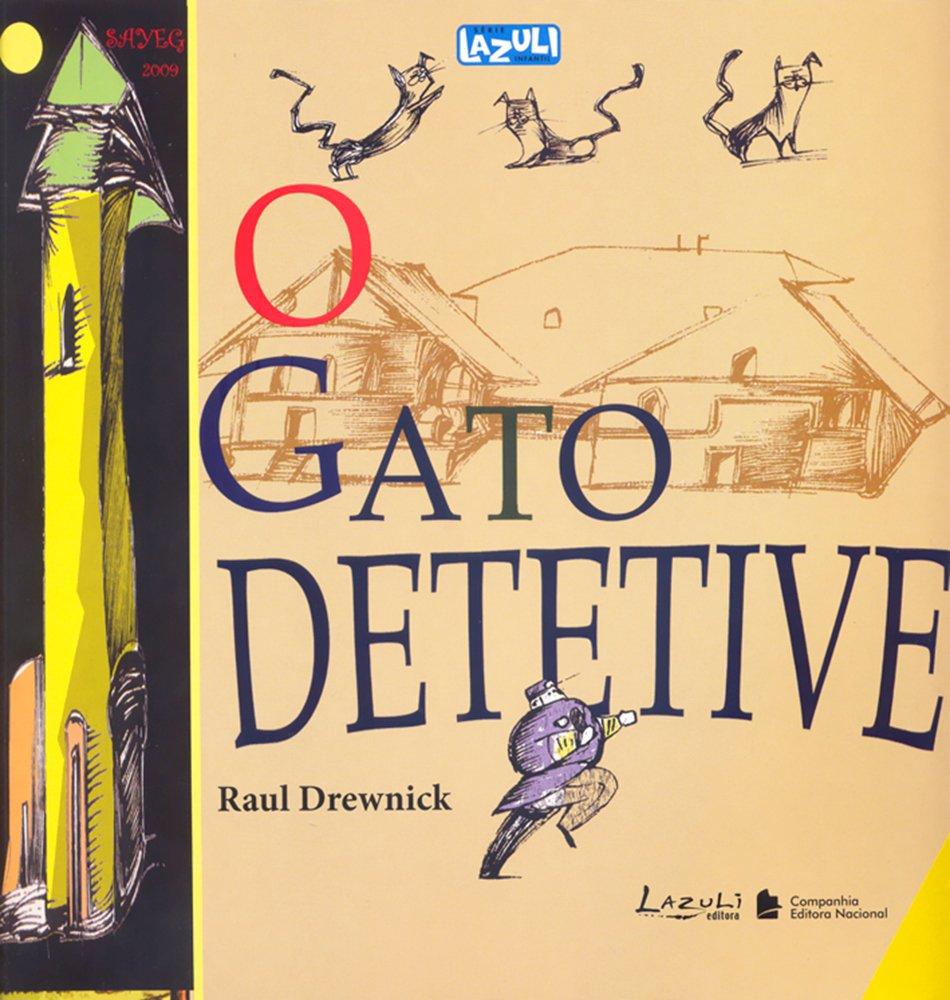 O Gato Detetive - Coleção Lazuli Infantil (Em Portuguese do Brasil) (Portuguese Brazilian) Paperback – 2005