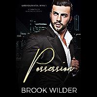 Possession (Dark Mafia Romance Suspense) (Krylova Bratva Book 3)