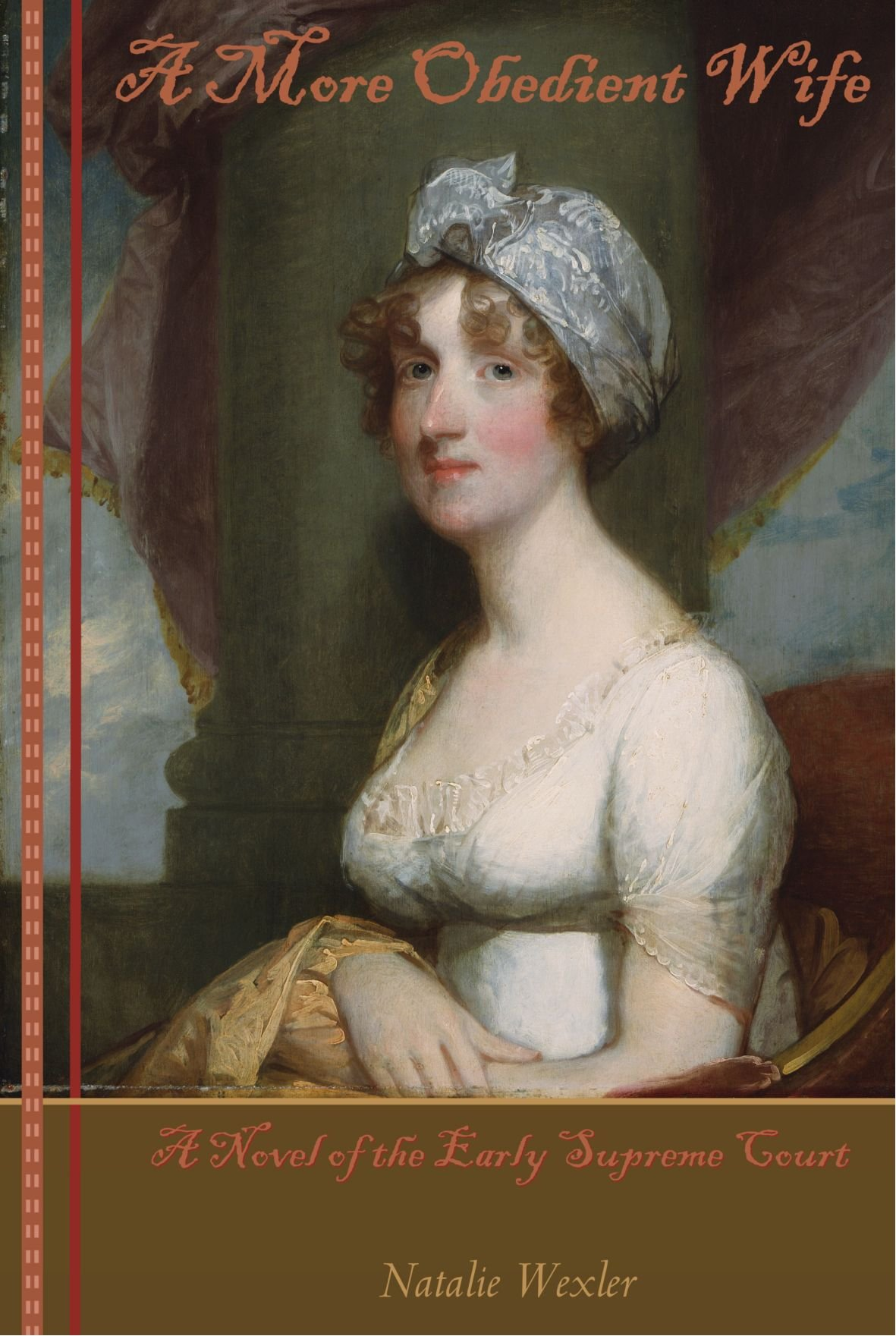 Download image 1700s woman portrait pc android iphone and ipad - A More Obedient Wife A Novel Of The Early Supreme Court Natalie Wexler 9780615135168 Amazon Com Books