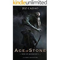 Age of Stone: A LitRPG Dungeon Core Adventure (Rise of Mankind Book 1)