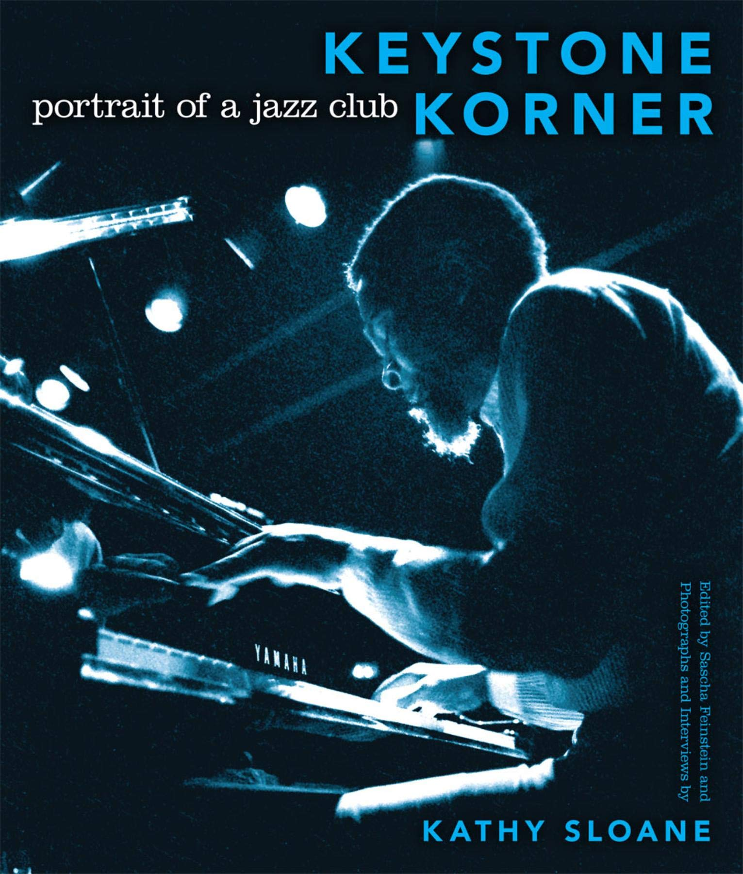 Keystone Korner: Portrait of a Jazz Club: Kathy Sloane