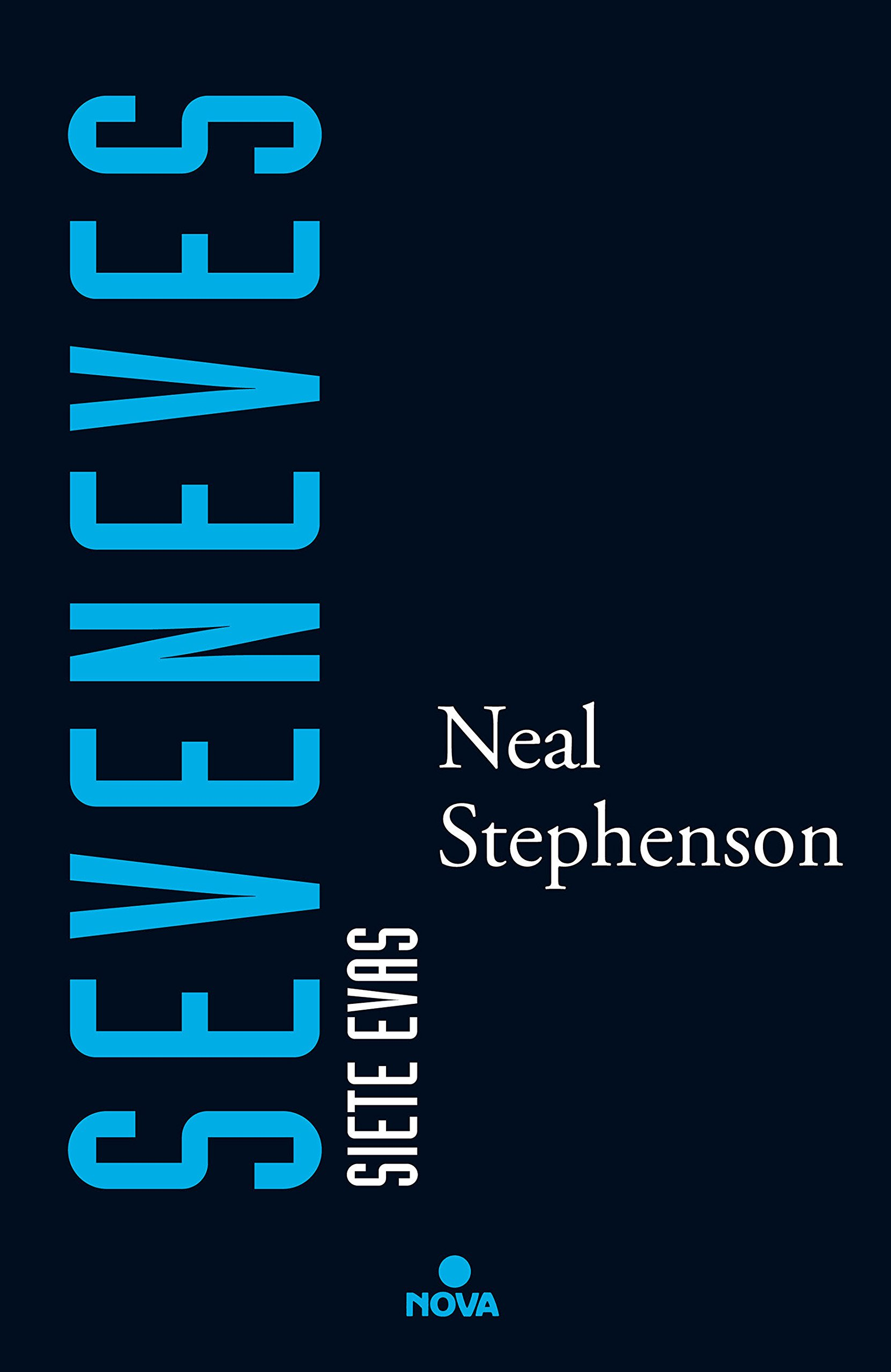 Seveneves (Nova) Tapa dura – 11 may 2016 Neal Stephenson 8466658955 Disasters Disasters; Fiction.