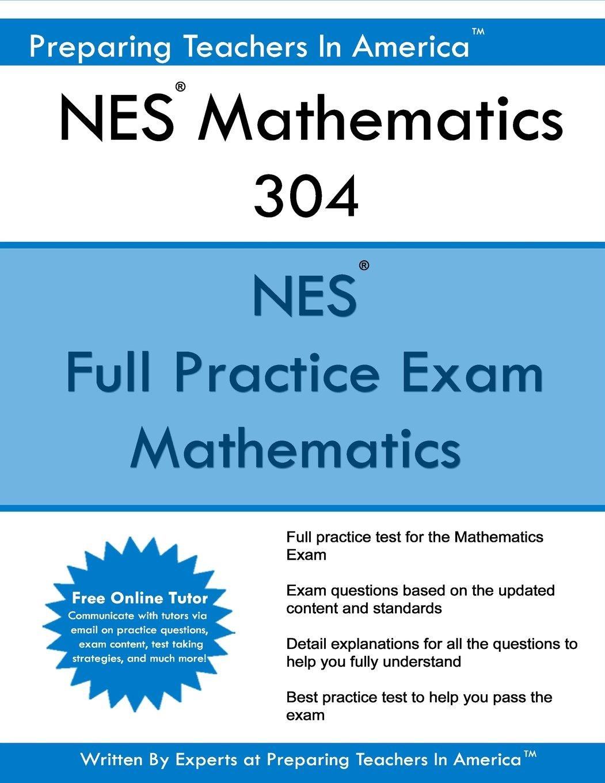 NES Highschool Mathematics 304 Teacher Certification Test Prep Study Guide