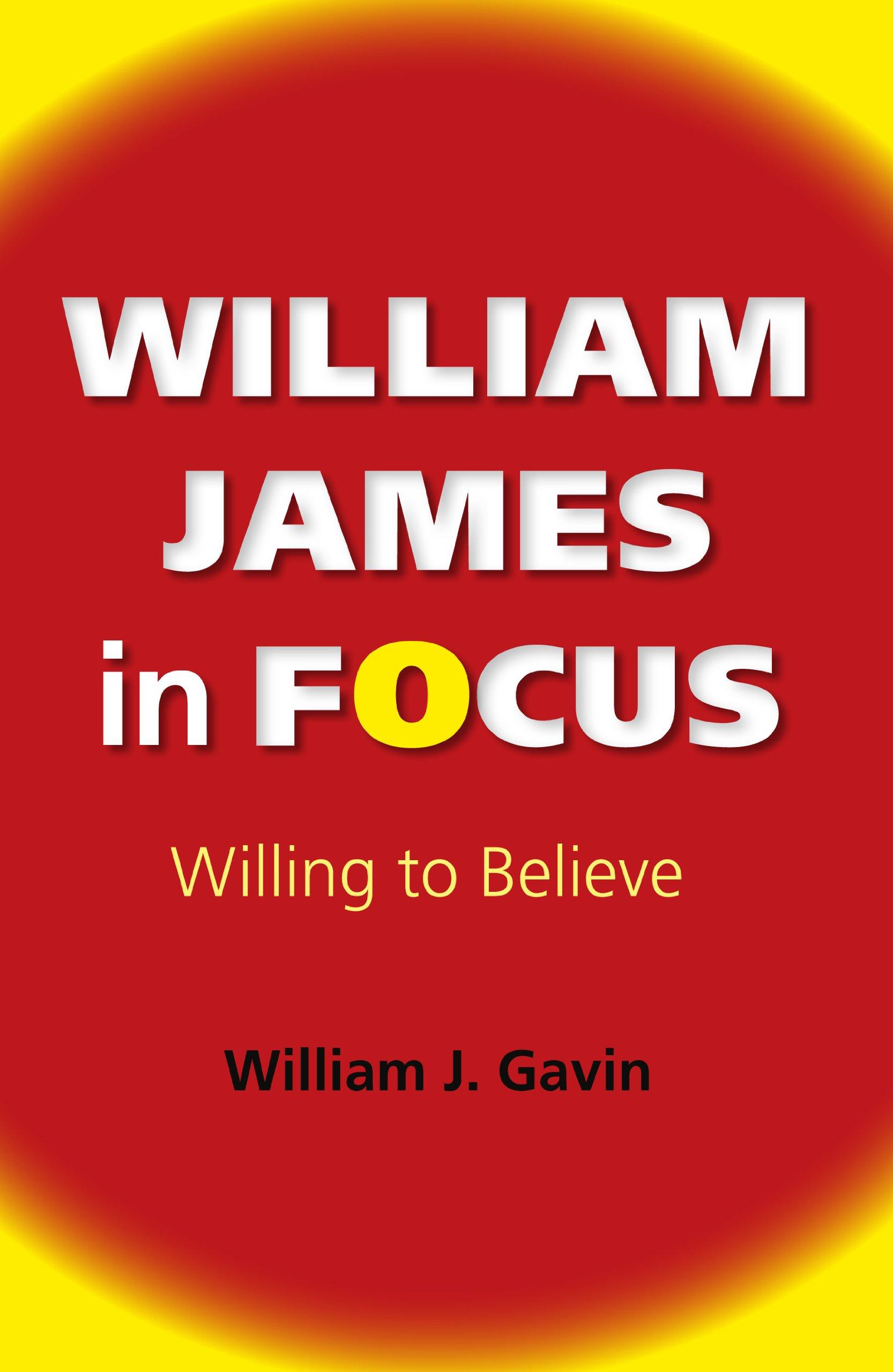 Download William James in Focus: Willing to Believe (American Philosophy) pdf