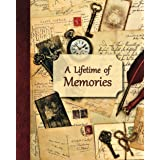 A Lifetime of Memories: A guided journal for your Grandma, Grandpa or parent to record their memories and life experiences (G