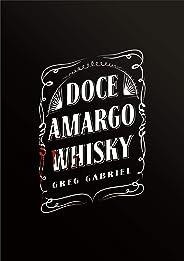 Doce Amargo Whisky