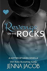 Revenge On The Rocks: A Hotties Of Haven Novella
