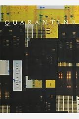 Quarantine (New Series) Paperback