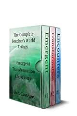 The Complete Boucher's World Trilogy: Emergent, Transformation, Encounters Kindle Edition