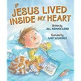 If Jesus Lived Inside My Heart